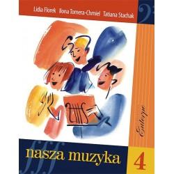 Nasza muzyka 4 - podręcznik i solfeż do kształcenia słuchu dla klasy 4 szkoły muzycznej I stopnia