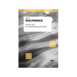 Szkoła gry na akordeonie guzikowym - Kulpowicz